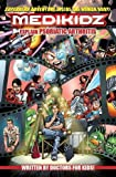 Medikidz Explain Psoriatic Arthritis: What's Up with Blayne's Dad? by Dr. Kim Chilman-Blair (2015-04-01)