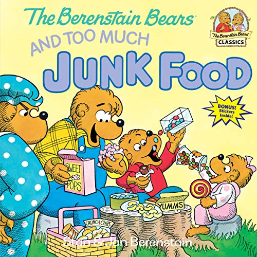 The Berenstain Bears and Too Much Junk Food[ THE BERENSTAIN BEARS AND TOO MUCH JUNK FOOD ] By Berenstain, Stan ( Author )Mar-12-1985 Paperback