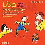 Lisa kann schon viele Sachen. CD: Kindergartenlieder vom Aufstehen bis zum Schlafengehen
