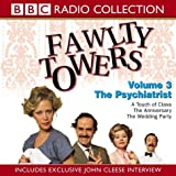 Fawlty Towers: The Psychiatrist Vol 3 (Radio Collection) by John Cleese (2002-11-04)