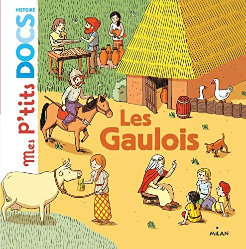 les-gaulois-mes-ptits-docs-histoire-french-edition