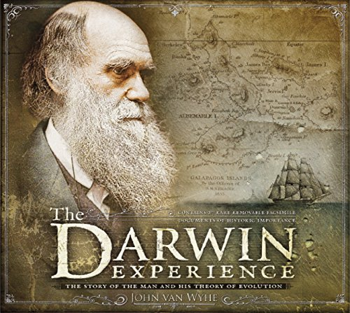 The Darwin Experience: The Story of the Man and His Theory of Evolution por John Van Wyhe