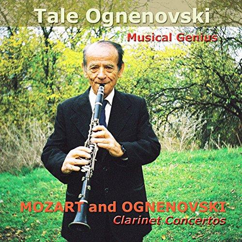 Mozart And Ognenovski Clarinet Concertos
