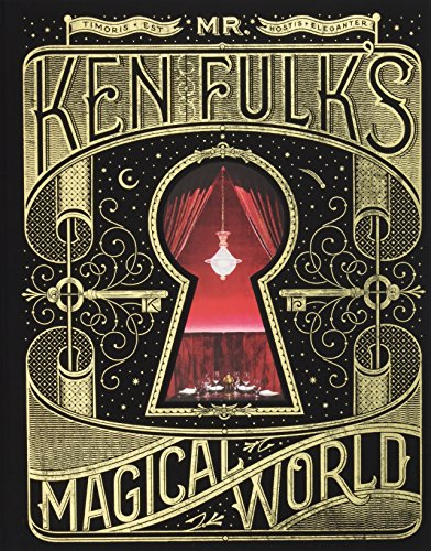 Mr Ken Fulk magical world
