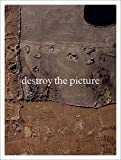 Destroy the Picture -