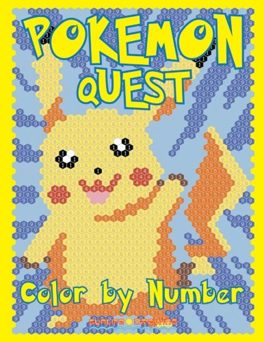 POKEMON QUEST Color by Number: Activity Puzzle Coloring Book for Children and Adults: Volume 2 (Quest Coloring Books)