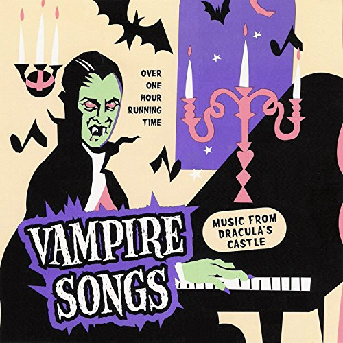 (Vampire Songs - Halloween Music From Dracula's Castle)