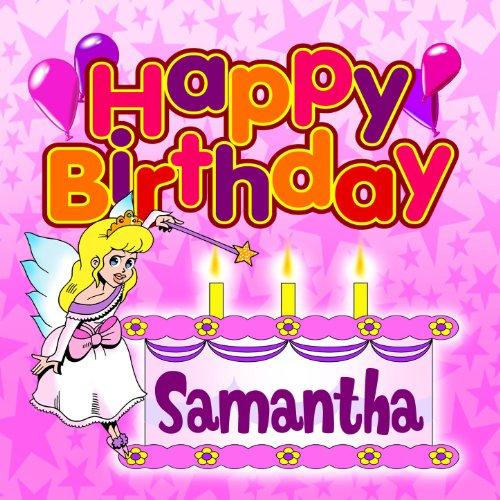 Happy Birthday Samantha by The Birthday Bunch on Amazon