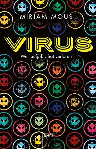 Virus: Wer aufgibt, hat verloren:
