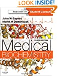 Medical Biochemistry: With STUDENT CO...