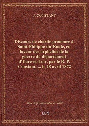 Discours decharitprononc Saint-Philippe-du-Roule,enfaveur desorphelinsdelaguerre dudpa