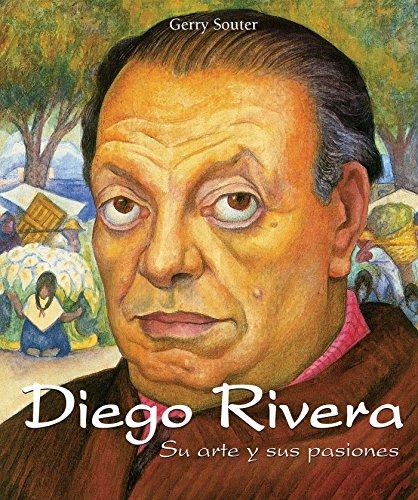 Diego Rivera - Su arte y sus pasiones