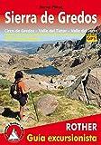 Sierra de Gredos. Circo de Gredos, Valle del Tiétar y Valle del Jerte. 56 excursiones. Guía Rother.