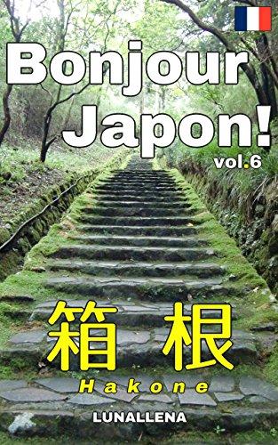 Couverture du livre Bonjour Japon! vol.6 Hakone