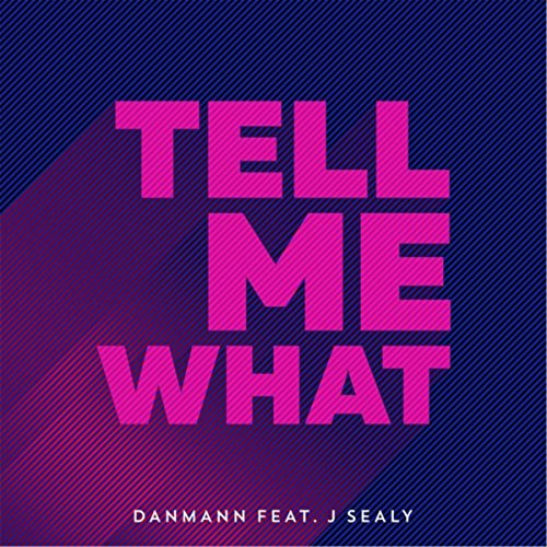 tell-me-what-feat-j-sealy