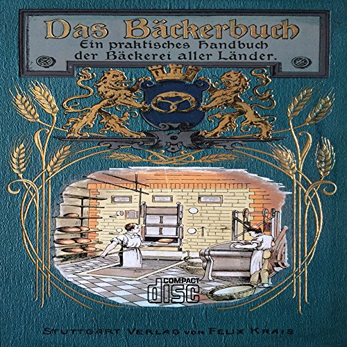 Das Bäckerbuch als PDF auf CD Bäcker Brot backen Handbuch Bäckerei aller Länder