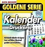 Kalender-Druckerei, 1 CD-ROM Individuelle Kalender mit eigenen Fotos und Bildern blitzschnell gestalten und verschenken.