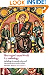 The Anglo-Saxon World An Anthology (O...
