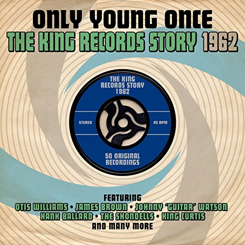 Only Young Once: The King Reco...