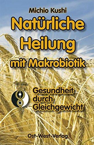 natrliche-heilung-mit-makrobiotik-gesundheit-durch-gleichgewicht-