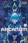 Arcanum, tome 1 par Hijihara
