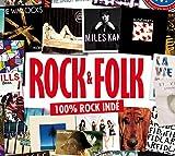 Rock & Folk : 100 % rock indé / Pavement, The Black Angels, CSS... [et al.], groupes voc. et instr. | Gardner, Jacco