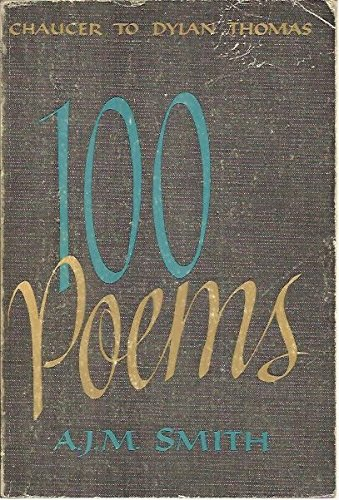 100 POEMS. CHAUCER TO DYLAN THOMAS.