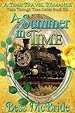 A Summer in Time (Train Through Time Series Book 6)