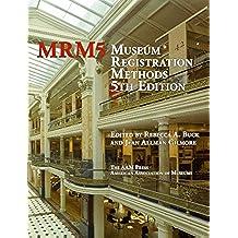 Museum Registration Methods 5th Edition (English Edition)
