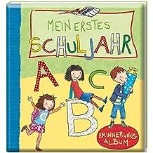 Mein erstes Schuljahr: Erinnerungsalbum