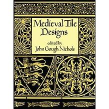 Medieval Tile Designs
