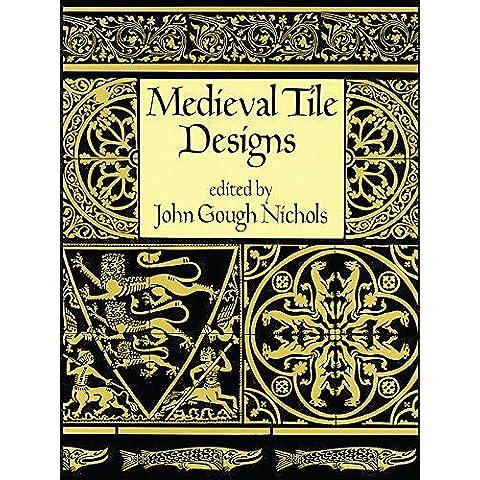Medieval Tile Designs (Dover Pictorial