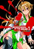 Highschool of the Dead, Couleur, tome 01