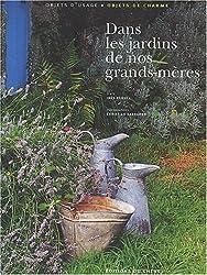 Dans les jardins de nos grands-mères