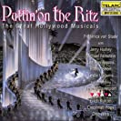 Puttin' on the Ritz- The Great Hollywood Musicals
