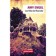 Les filles de Roanoke (AUTREMENT LITTE) (French Edition)