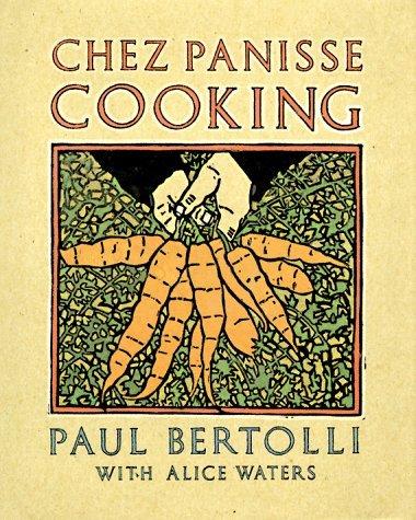chez-panisse-cooking-by-paul-bertolli-1988-10-12