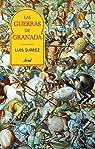 Las guerras de Granada par Suárez Fernández