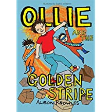 Ollie and the Golden Stripe (Ollie and His Superpowers)