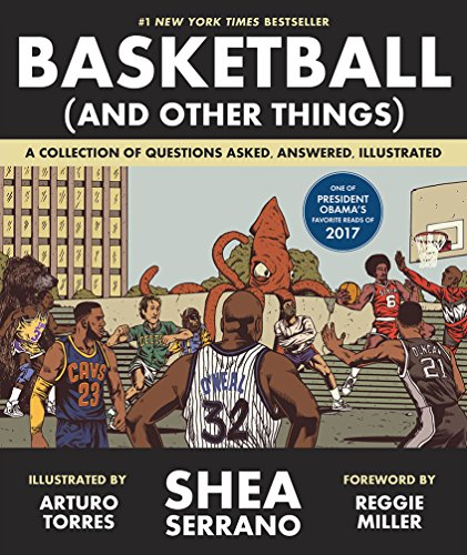 Basket ball and other things par Shea Serrano