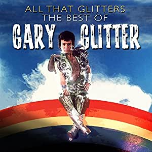 All That Glitters-the Best of Gary Glitter