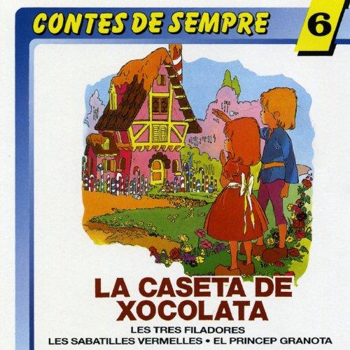 La Caseta de Xocolata (Hansel y Gretel)