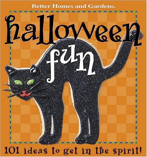 Halloween: 101 Ideas (Better Homes & Gardens)