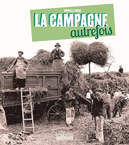 La Campagne autrefois
