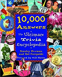 10, 000 Answers: The Ultimate Trivia Encyclopedia