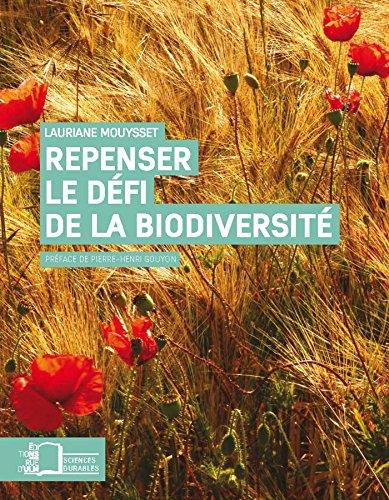 Repenser le défi de la biodiversité - L'économie écologique