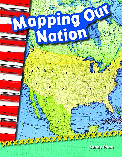 Mapping Our Nation (Grade 2) (Primary Source Readers)