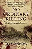 No Ordinary Killing by Jeff Dawson