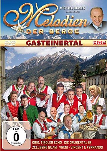 Melodien der Berge - Gasteinertal (Berg-echo)
