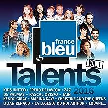 Talents France Bleu 2016, Vol. 1